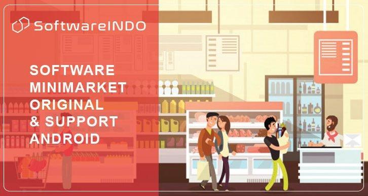 Jual software minimarket original terpercaya untuk membantu dalam administrasi bisnis minimarket bisa didapatkan melalui softwareindo.com