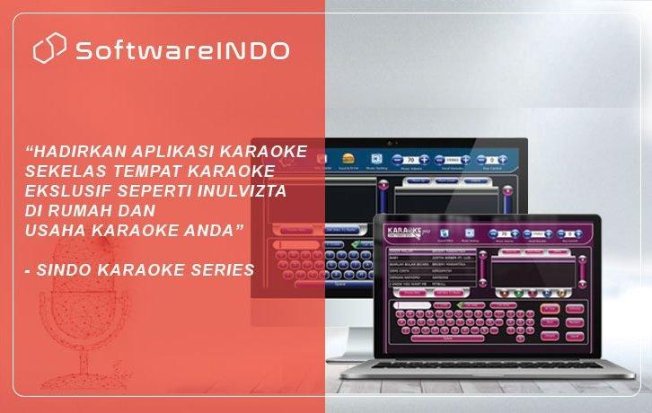 Hadirkan Aplikasi Karaoke sekelas tempat karaoke ekslusif seperti inulvizta, nav, di rumah dan usaha karaoke Anda. SINDO Karaoke, Software karaoke terbaik!